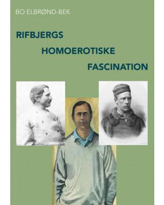 Rifbjergs homoerotiske fascination