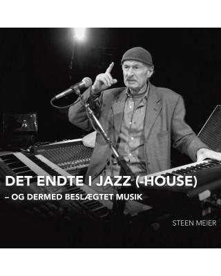 Det endte i Jazz(-House)