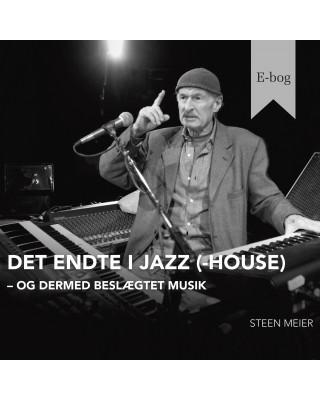 Det endte i Jazz(-House) - ebog