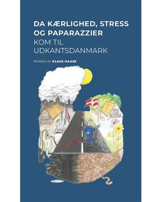 Da kærlighed, stress og pararazzier kom til Udkantsdanmark