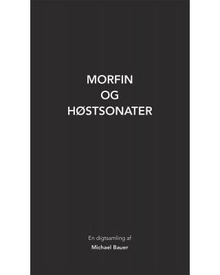 Morfin og høstsonater