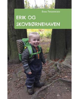 Erik og skovbørnehaven
