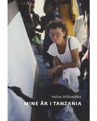 Mine år i Tanzania