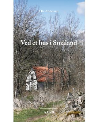 Ved et hus i Småland