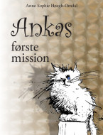 Ankas første mission