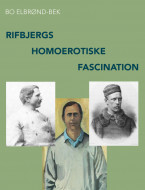 Rifbjergs homoerotiske fascination