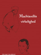 Machiavellis virkelighed - ebog