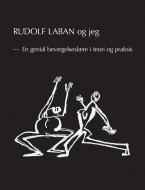 Rudolf Laban og jeg