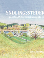 Yndlingssteder på Sjælland