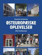 Østeuropæiske oplevelser