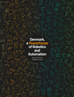 Denmark, a Powerhouse of Robotics and Automation